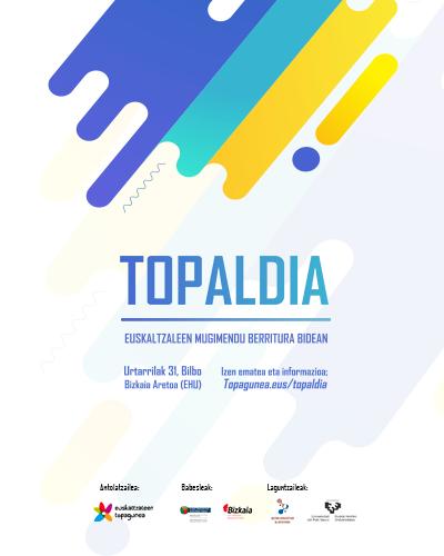 2019ko Topaldia jardunaldia, euskaltzaleen mugimendu berritura bidean