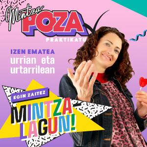 Aurten MintzaPoza praktikatu!